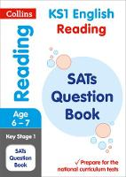 Collins KS1 - Collins KS1 SATs Revision and Practice - New Curriculum - KS1 Reading SATs Question Book - 9780008253127 - V9780008253127