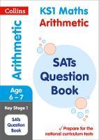 Collins KS1 - KS1 Maths - Arithmetic SATs Question Book: 2018 Tests (Collins KS1 Revision and Practice) - 9780008253158 - V9780008253158