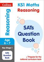 Collins KS1 - KS1 Maths - Reasoning SATs Question Book: 2018 Tests (Collins KS1 Revision and Practice) - 9780008253165 - V9780008253165