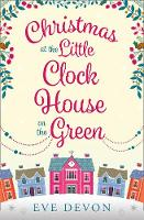 Devon, Eve - Christmas at the Little Clock House on the Green - 9780008253226 - KRS0029548