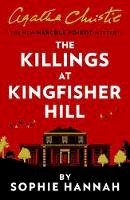 Hannah, Sophie - The Killings at Kingfisher Hill (New Hercule Poirot Mystery) - 9780008264529 - 9780008264529