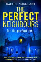 Sargeant, Rachel - The Perfect Neighbours - 9780008276744 - 9780008276744