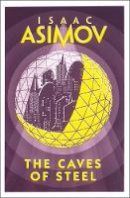 Asimov - The Caves of Steel - 9780008277765 - 9780008277765
