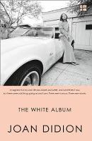 Joan Didion - The White Album - 9780008284688 - 9780008284688