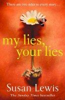Lewis, Susan - My Lies, Your Lies - 9780008286873 - 9780008286873
