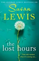 Lewis, Susan - The Lost Hours: The most emotional, gripping fiction novel of 2021 from the bestselling author - 9780008286941 - 9780008286941