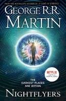 Martin, George R. R. - Nightflyers, Tie-In Edition - 9780008296117 - 9780008296117