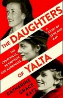 Katz, Catherine Grace - The Daughters of Yalta - 9780008299729 - 9780008299729