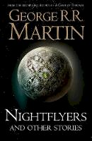 Martin, George R. R. - Nightflyers and Other Stories - 9780008300173 - 9780008300173