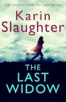 Karin Slaughter - The Last Widow - 9780008303396 - KSS0005831