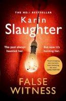 Slaughter, Karin - False Witness - 9780008303518 - 9780008303518