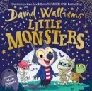 Walliams, David - Little Monsters: From number one Sunday Times bestselling author David Walliams comes his spooktacular new children's picture book in 2020 - 9780008305741 - 9780008305741