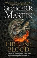 Martin, George R.R. - Fire and Blood: 300 Years Before a Game of Thrones (A Targaryen History) (A Song of Ice and Fire) - 9780008307738 - V9780008307738