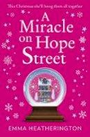 Heatherington, Emma - A Miracle on Hope Street - 9780008314989 - 9780008314989