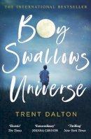 Dalton, Trent - Boy Swallows Universe: The International Bestseller - 9780008319281 - 9780008319281