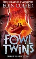 Colfer, Eoin - The Fowl Twins (Fowl Twins 1) - 9780008324858 - 9780008324858
