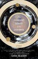 Seager, Sara - The Smallest Lights In The Universe - 9780008328269 - 9780008328269