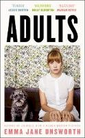Unsworth, Emma Jane - Adults: From the award-winning author of Animals - 9780008334604 - 9780008334604