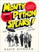 Morgan, David - Monty Python Speaks! Revised and Updated Edition - 9780008336806 - 9780008336806