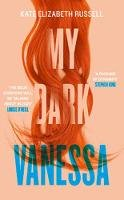 Russell, Kate Elizabeth - My Dark Vanessa: The Biggest Debut Novel of 2020 - 9780008342258 - 9780008342258