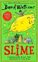 Walliams, David - Slime: The new children's book from No. 1 bestselling author David Walliams. - 9780008349141 - 9780008349141