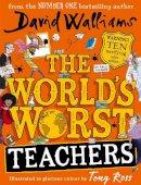 David Walliams,Tony Ross - The World's Worst Teachers - 9780008363994 - 9780008363994