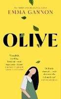 Gannon, Emma - Olive: The hotly-anticipated debut novel for 2020 from the bestselling author - 9780008382681 - 9780008382681