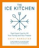Ramoutar, Shivi - The Ice Kitchen - 9780008385118 - 9780008385118