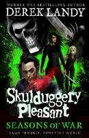 Landy, Derek - Seasons of War (Skulduggery Pleasant, Book 13) - 9780008386245 - 9780008386245