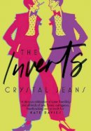Jeans, Crystal - The Inverts: Hilarious LGBTQ debut fiction for fans of Kate Davies and Jeanette Winterson - 9780008388836 - 9780008388836