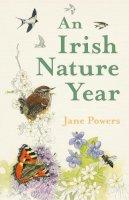 Powers, Jane - An Irish Nature Year - 9780008392147 - 9780008392147