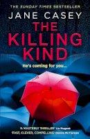Casey, Jane - The Killing Kind - 9780008404932 - 9780008404932