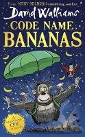 Walliams, David - Code Name Bananas: The hilarious and epic new children's book from multi-million bestselling author David Walliams in 2020 - 9780008454296 - 9780008454296
