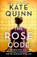 Quinn, Kate - The Rose Code: the most thrilling WW2 historical Bletchley Park novel of 2020 from the bestselling author - 9780008455859 - 9780008455859