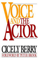 Berry, Cicely - Voice and the Actor - 9780020415558 - V9780020415558