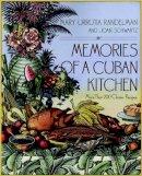 Randelman, Mary U.; Schwartz, Joan - Memories of a Cuban Kitchen - 9780028609980 - V9780028609980