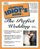 Lenderman, Teddi - The Complete Idiot's Guide to the Perfect Wedding (Complete Idiot's Guides) - 9780028638942 - KEX0223371