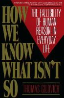 Gilovich, Thomas - How We Know What isn't So - 9780029117064 - V9780029117064