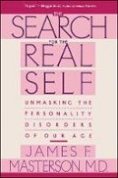 Masterson, James F. - The Search for the Real Self - 9780029202920 - V9780029202920