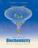 Garrett, Reginald H.; Grisham, Charles M. - Principles of Biochemistry With a Human Focus - 9780030973697 - V9780030973697