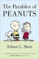 Short, Robert L. - The Parables of Peanuts - 9780060011611 - V9780060011611