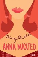 Anna Maxted - Behaving Like Adults: A Novel - 9780060096687 - KHS0065336