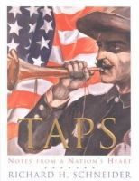 Richard H. Schneider~Dick Schneider - Taps: Notes from a Nation's Heart - 9780060096939 - KEX0185894