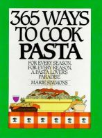 Simmons, Marie - 365 Ways to Cook Pasta - 9780060158651 - KDK0016518