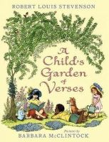 Stevenson, Robert Louis; McClintlock, Barbara - Child's Garden of Verses - 9780060282288 - V9780060282288