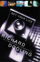 Dooling, Richard - Bet Your Life - 9780060505394 - KHS0078293