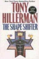 Tony Hillerman - The Shape Shifter - 9780060563479 - KRA0001593