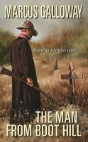Galloway, Marcus - The Man From Boot Hill - 9780060567682 - KTK0079042