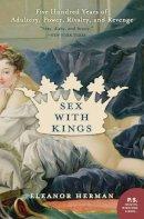 Herman, Eleanor - Sex with Kings - 9780060585440 - KTJ0042527