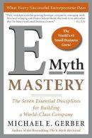 Gerber, Michael E. - E-myth Mastery - 9780060723231 - V9780060723231